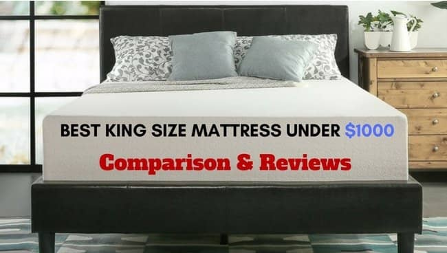 Best King Size Mattress Under $1000