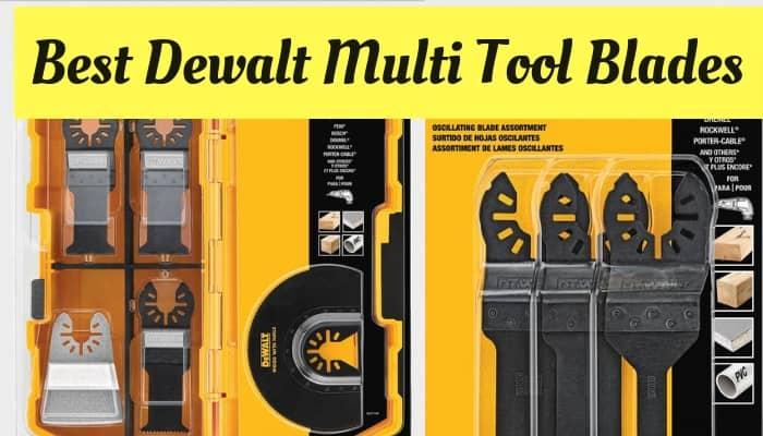 Dewalt Multi Tool Blades