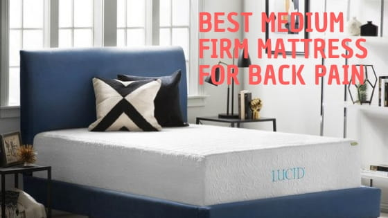 Best Medium Firm Mattress for Back Pain